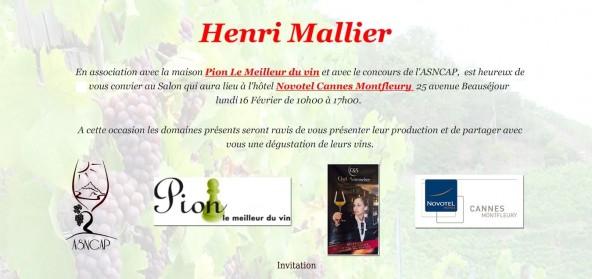 Salon dégustation d'Henri Mallier le 16 Février au NOVOTEL MONTFLEURY à Cannes