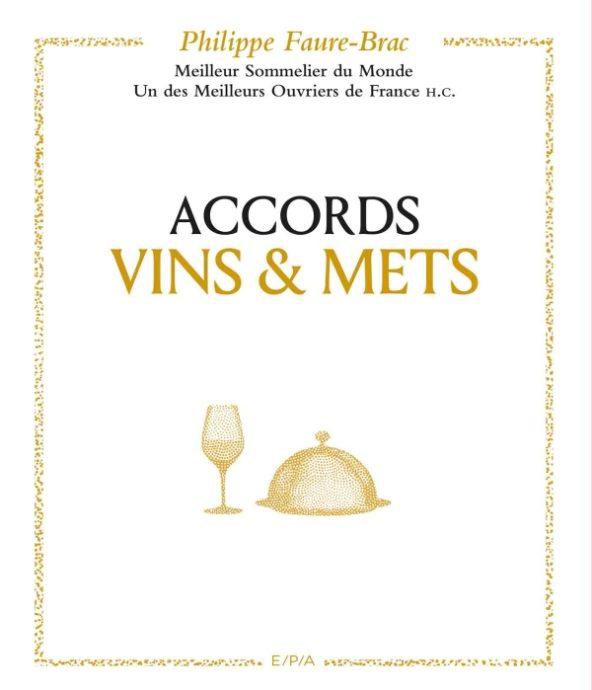 Accords vins et mets de Philippe Faure-Brac